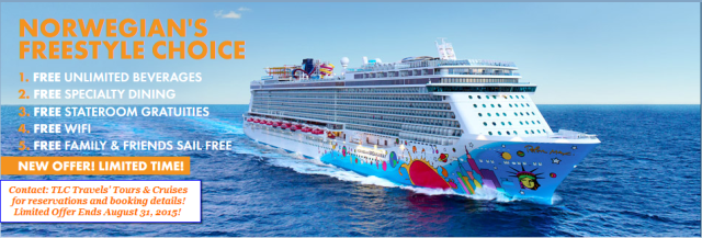 Call Your Travel Agent to book your FREESTYLE 5 CHOICE NCL Cruise before August 31, 2015!