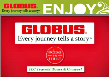 TLC Travels has partnered with Globus to bring you premium