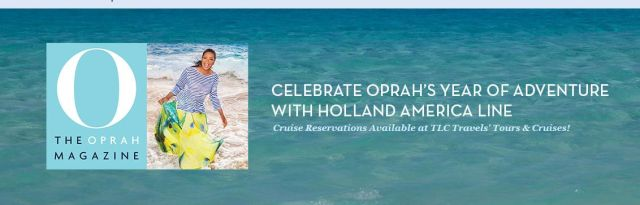 Oprah_Year of Adventure HAL Cruises