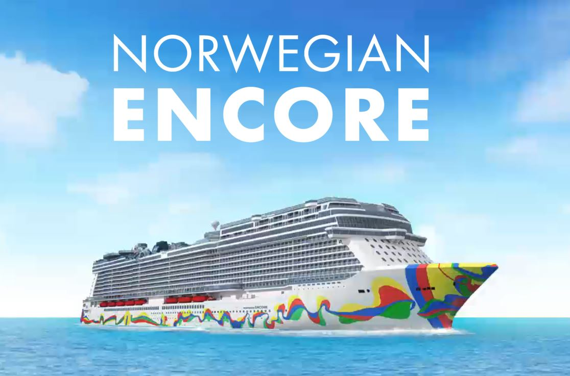 We're Ready to Welcome Norwegian Encore!