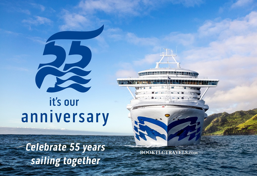 "Celebrate Princess Cruises' ""Sail Soon"" or ""Sail Later"" 55 Year Anniversary Sale!"